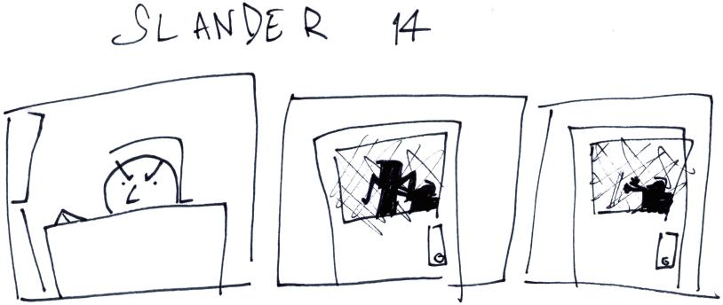 Slander 14