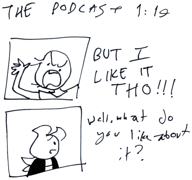 The Podcast 1:19